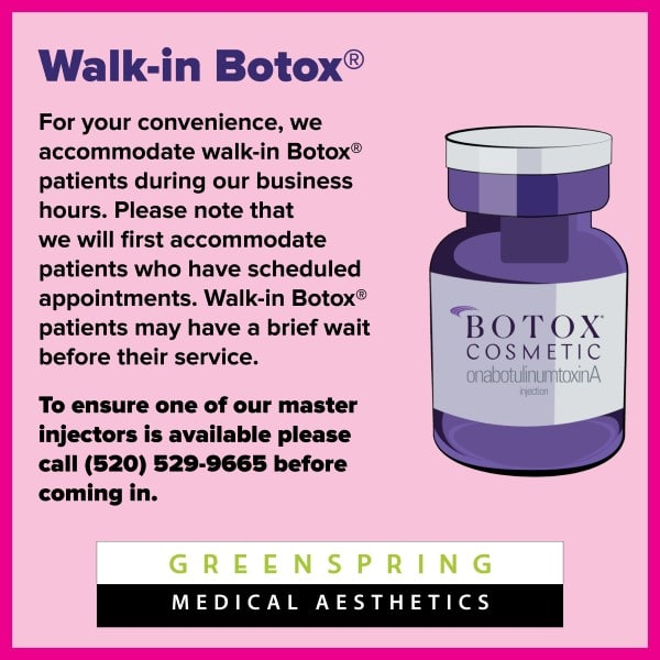 Botox at Greenspring Medspa Tucson, Walk-in